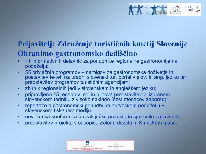 Prijavitelj: Združenje turističnih kmetij Slovenije