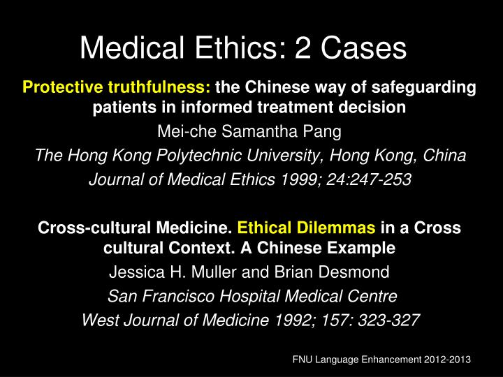 Medical Ethics: 2 Cases