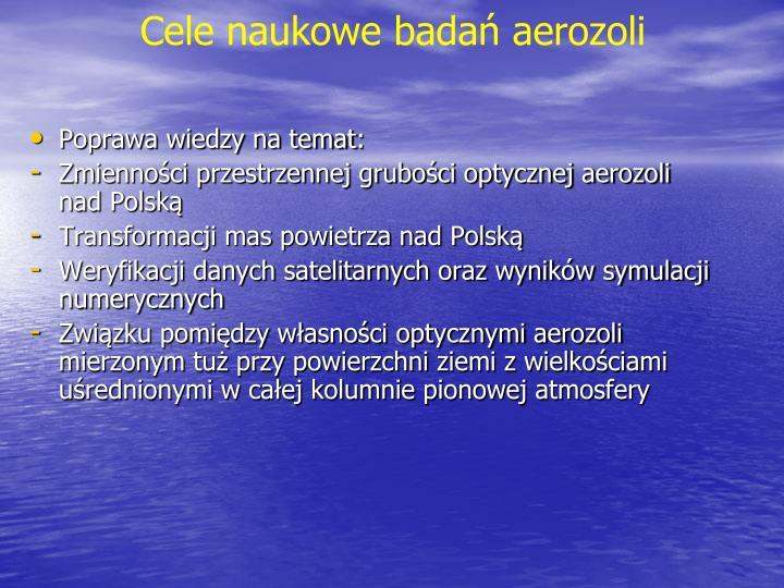 Cele naukowe badań aerozoli