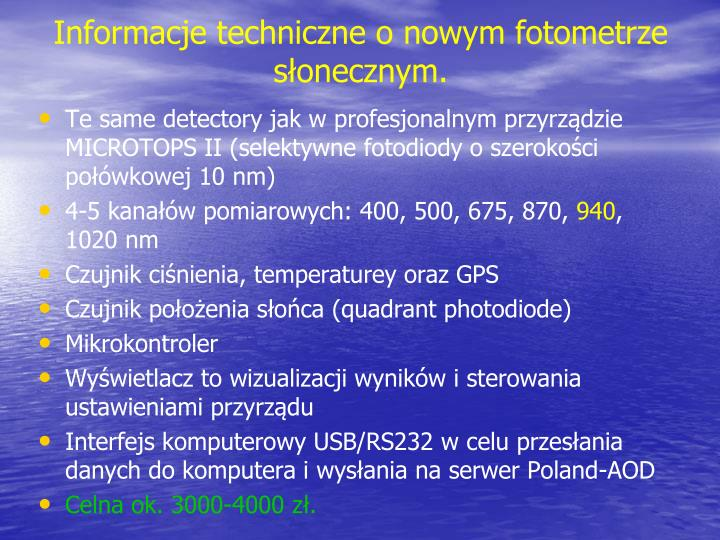 Informacje techniczne o nowym fotometrze słonecznym.
