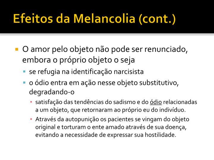 Efeitos da Melancolia (cont.)