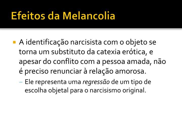 Efeitos da Melancolia