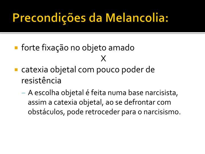 Precondições da Melancolia: