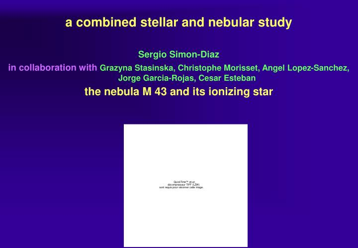 a combined stellar and nebular study