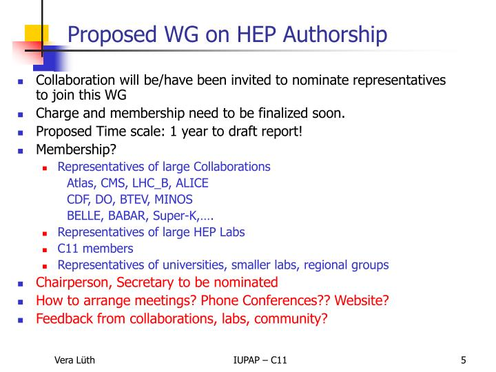 Collaboration will be/have been invited to nominate representatives to join this WG