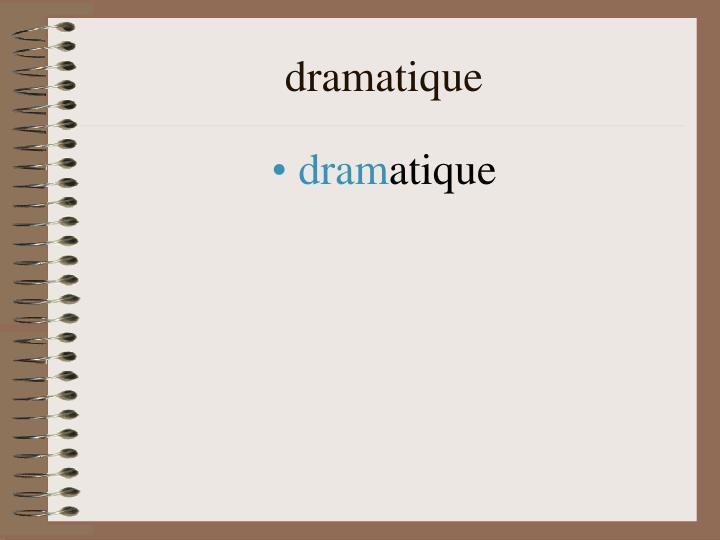 dramatique