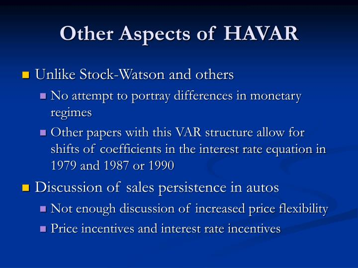 Other Aspects of HAVAR