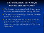 this discussion like gaul is divided into three parts