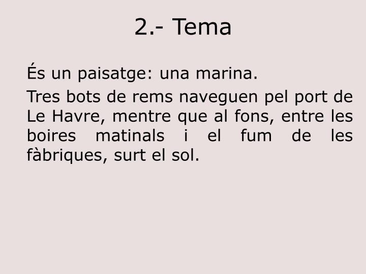 2.- Tema