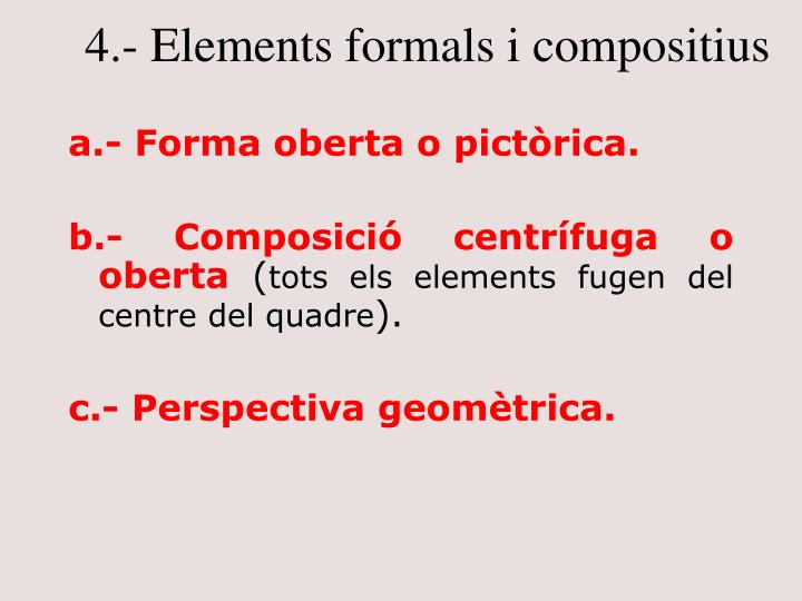 4.- Elements formals i compositius