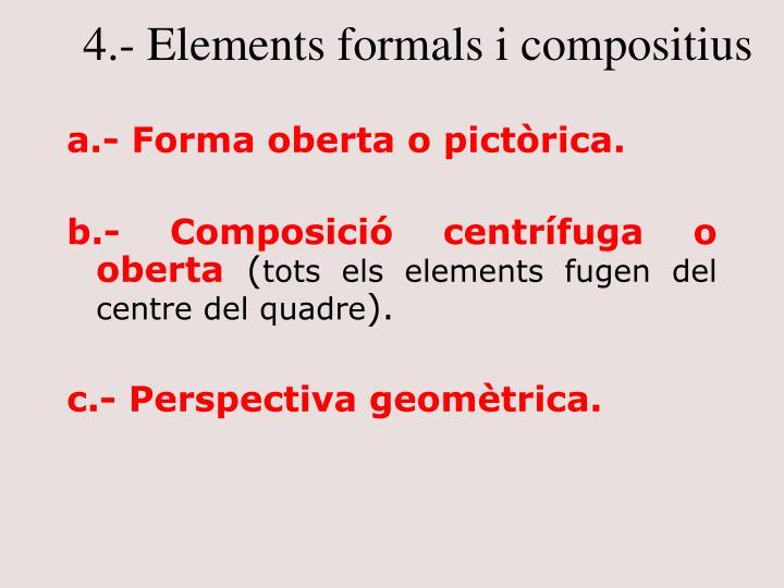 4.- Elements formals i compositius