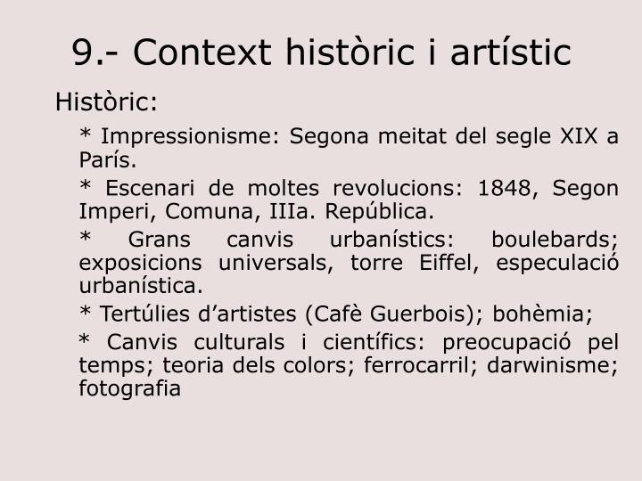 9.- Context històric i artístic