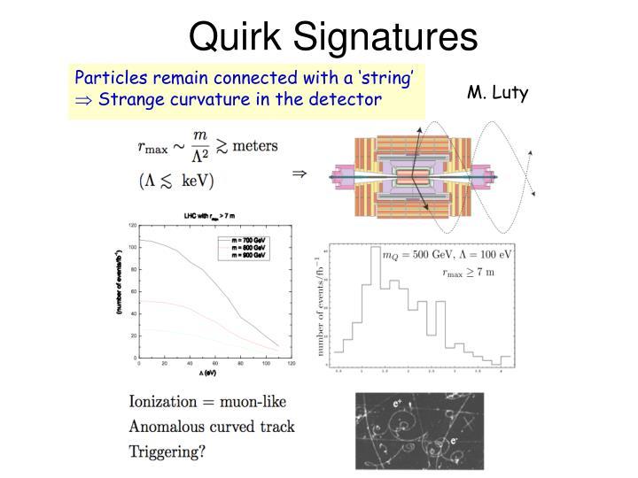 Quirk Signatures