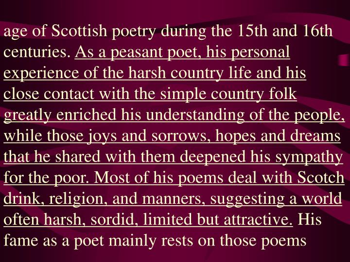 age of Scottish poetry during the 15th and 16th centuries.