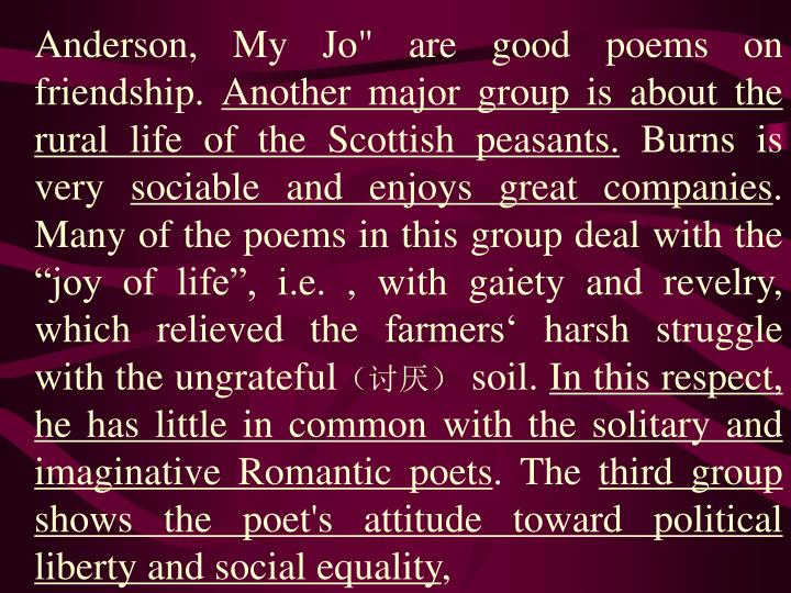 """Anderson, My Jo"""" are good poems on friendship."""
