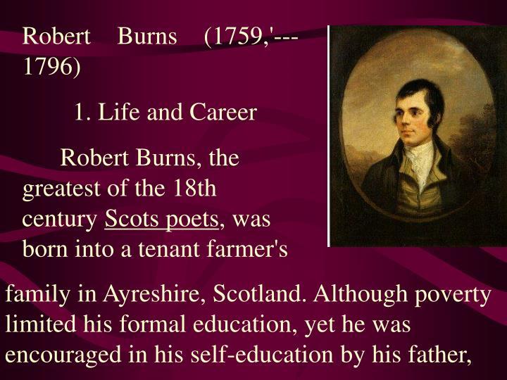 Robert Burns (1759,'--- 1796)