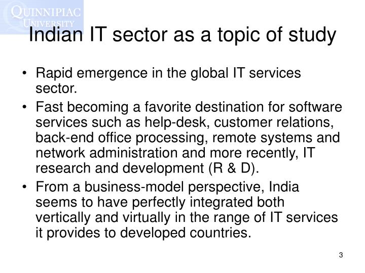 Indian IT sector as a topic of study