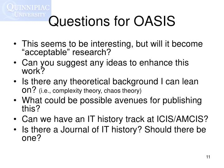 Questions for OASIS