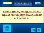 for this reason many americans opposed thomas jefferson s purchase of louisiana