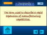 the term used to describe a rapid expansion of manufacturing capabilities