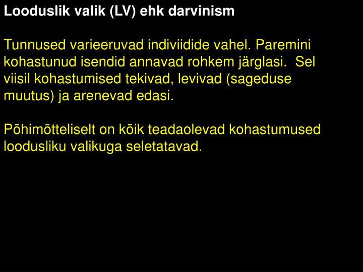 Looduslik valik (LV) ehk darvinism