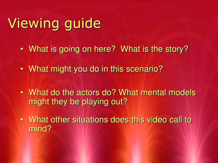 Viewing guide
