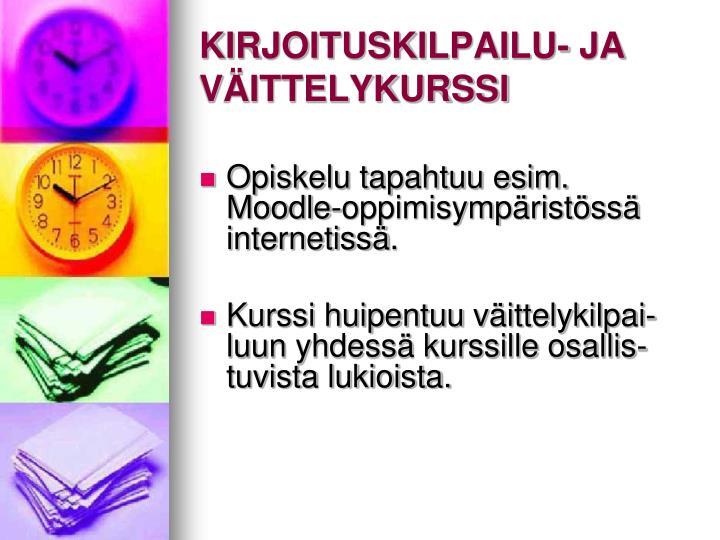 KIRJOITUSKILPAILU- JA VÄITTELYKURSSI
