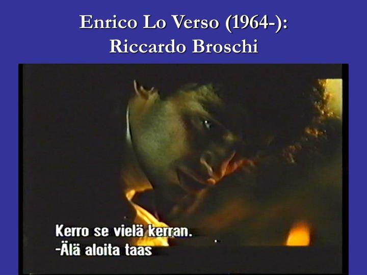 Enrico Lo Verso (1964-):