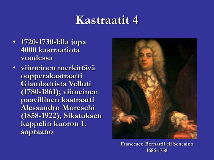1720-1730-l:lla jopa 4000 kastraatiota vuodessa