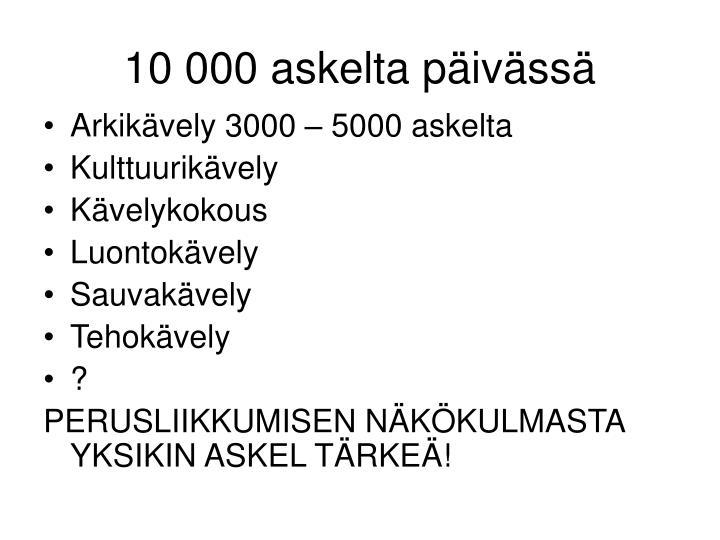 10 000 askelta päivässä