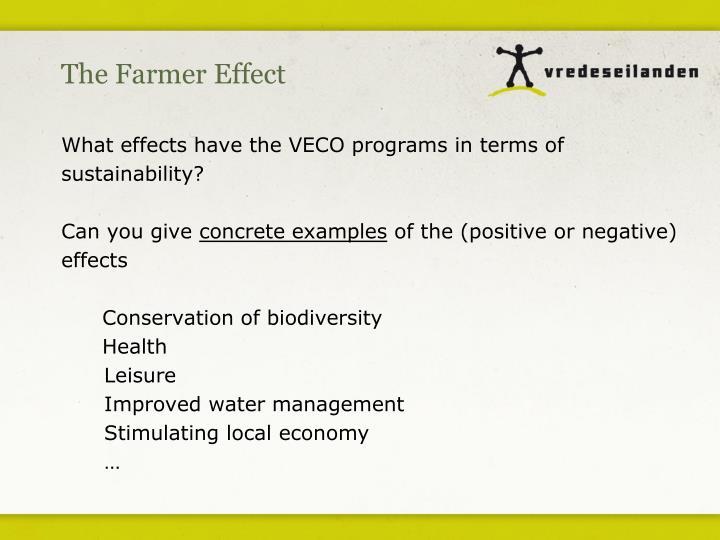 The Farmer Effect