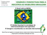 cen rios e perspectivas para a ind stria do mobili rio brasileira1