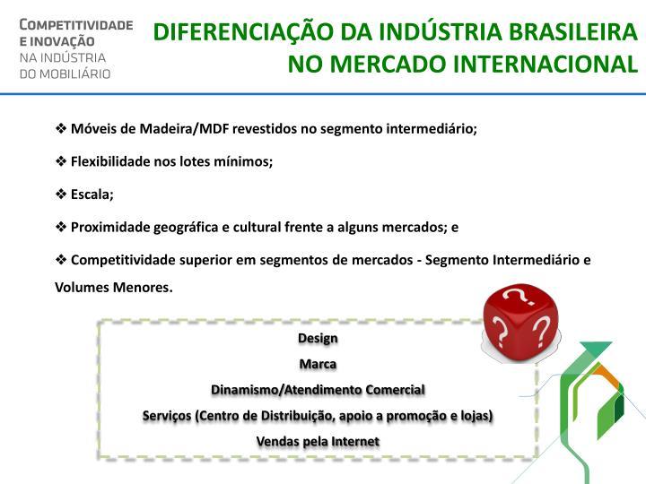 DIFERENCIAÇÃO DA INDÚSTRIA BRASILEIRA