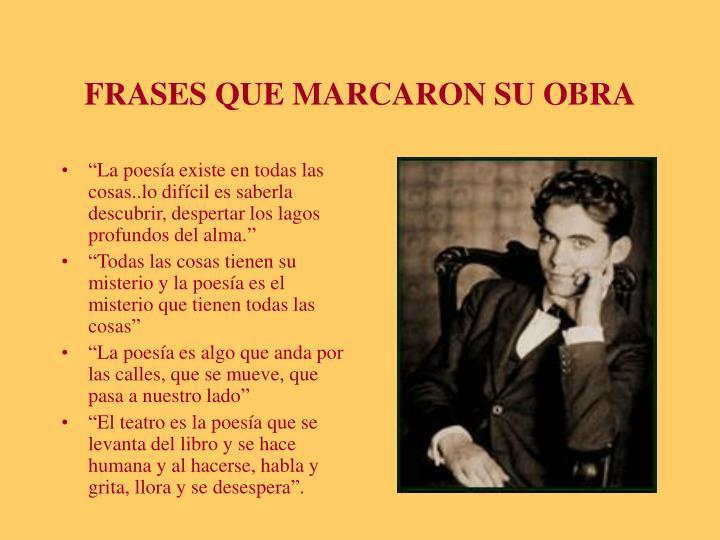 FRASES QUE MARCARON SU OBRA