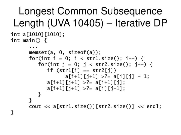 Longest Common Subsequence Length (UVA 10405) – Iterative DP