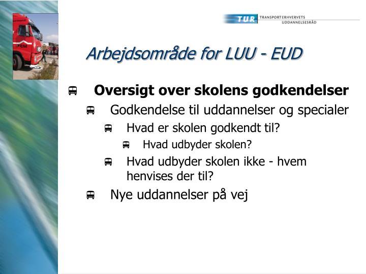 Arbejdsområde for LUU - EUD