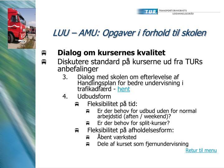 LUU – AMU: Opgaver i forhold til skolen