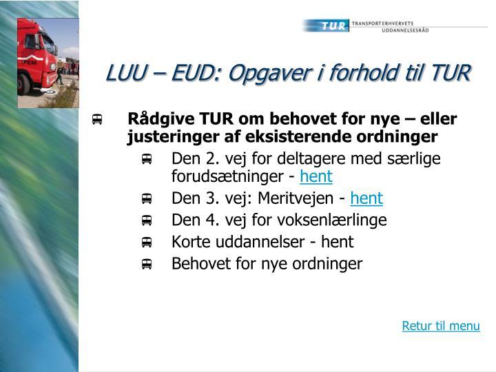 LUU – EUD: Opgaver i forhold til TUR