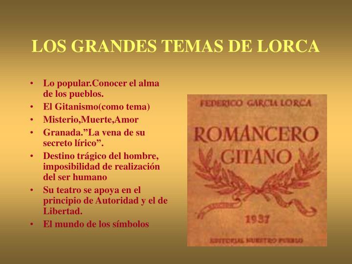 LOS GRANDES TEMAS DE LORCA