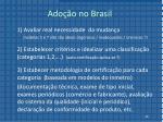 ado o no brasil