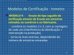 modelos de certifica o inmetro3