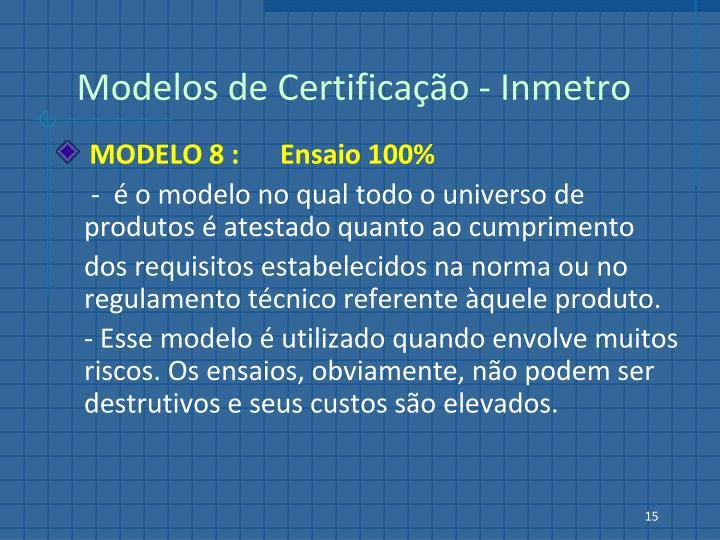 Modelos de Certificação - Inmetro