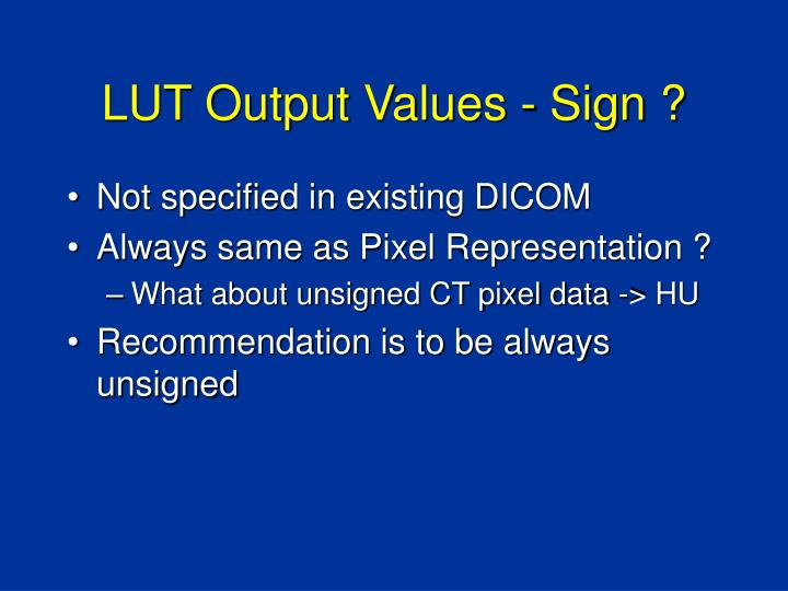 LUT Output Values - Sign ?