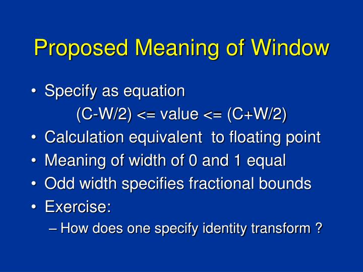 Proposed Meaning of Window