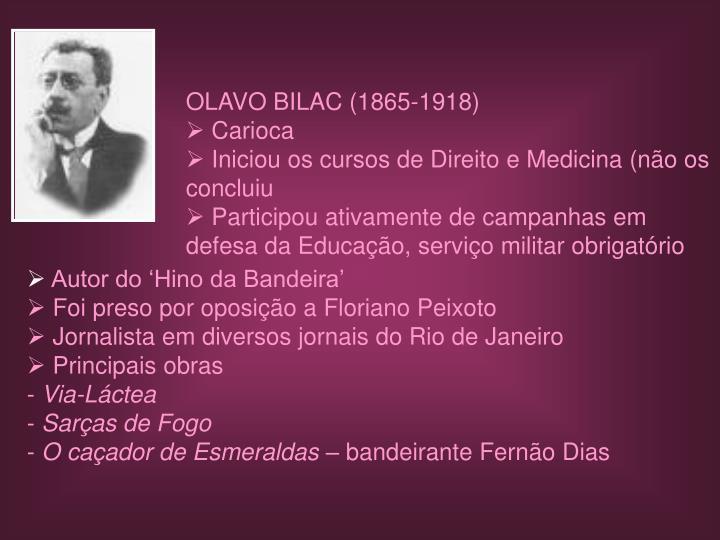 OLAVO BILAC (1865-1918)