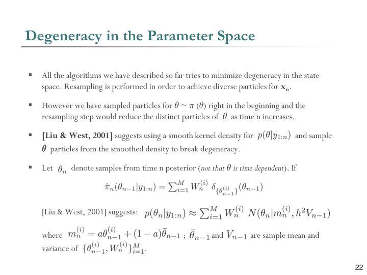 Degeneracy in the Parameter Space