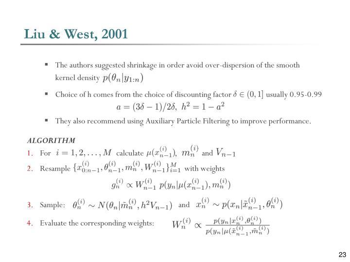 Liu & West, 2001