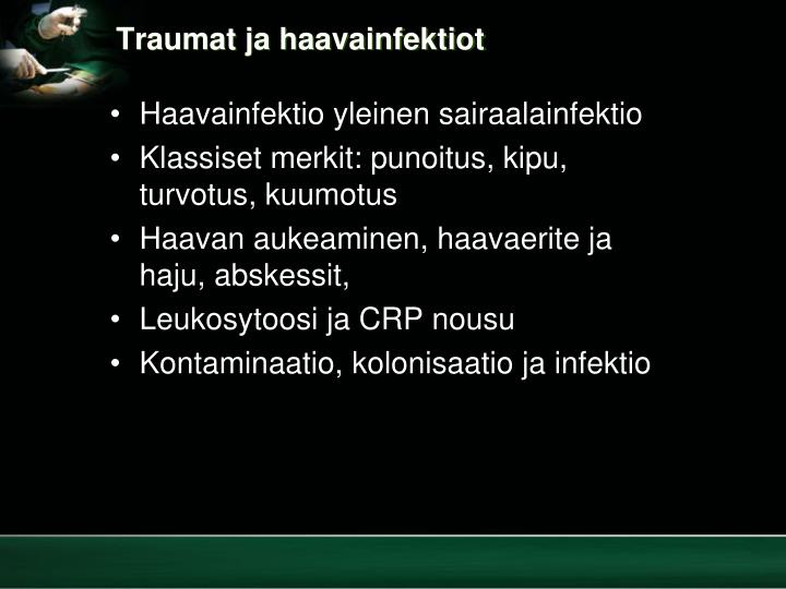 Traumat ja haavainfektiot