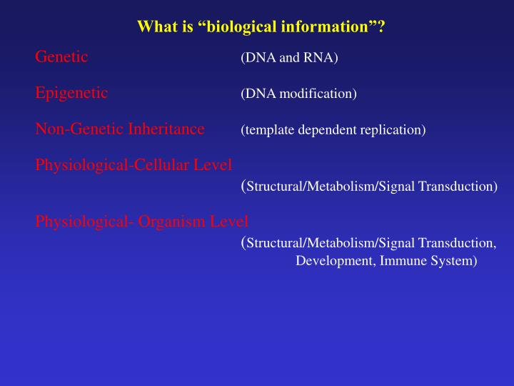 """What is """"biological information""""?"""