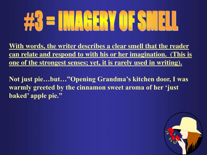 #3 = IMAGERY OF SMELL